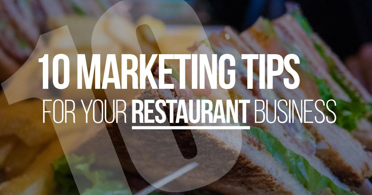 10 Marketing Tips for Your Restaurant Business