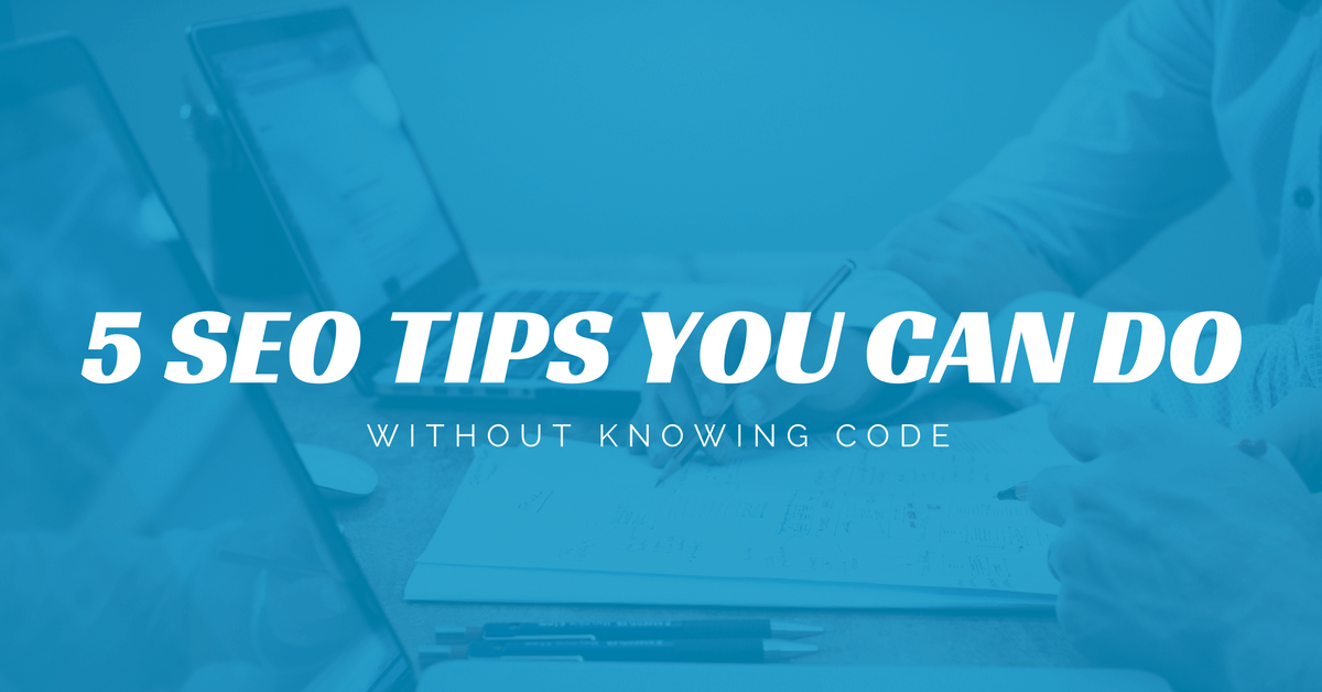 5 SEO Tips You Can DO